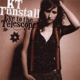 KT Tunstall - Eye To The Telescope '2005