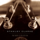 Stanley Clarke - The Bass Ic Collection '1997