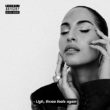 Snoh Aalegra - -Ugh, Those Feels Again '2019