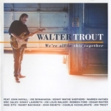 Walter Trout - We're All In This Together '2017