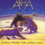 Arena - Songs From The Lions Cage '1995