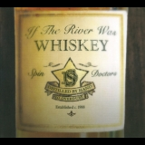 Spin Doctors - If The River Was Whiskey '2013
