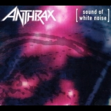 Anthrax - Sound Of White Noise '1993