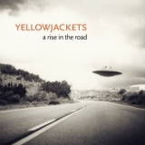 Yellowjackets - A Rise In The Road '2013
