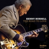 Kenny Burrell - The Road To Love [Hi-Res] '2015