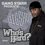 Big Shug - Who's Hard '2005