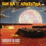 Sun Ra - Thunder Of The Gods '2017