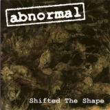 Abnormal - Shifted The Shape '2007