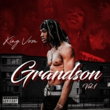 King Von - Grandson, Vol. 1 '2019