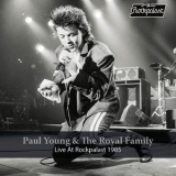 Paul Young - Paul Young & The Royal Family Live At Rockpalast (live, Essen, 1985) '2019