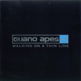 Guano Apes - Walking On A Thin Line  '2003