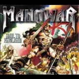 Manowar - Hail To England (1999 Remastered, Silver Edition) '1984