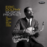 Eric Dolphy - Musical Prophet - The Expanded 1963 New York Studio Sessions '2019