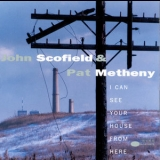 John Scofield - I Can See Your House From Here '1994