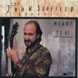 John Scofield - Meant To Be '1991
