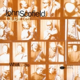 John Scofield - What We Do '1992