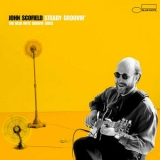 John Scofield - Steady Groovin' - The Blue Note Groove Sides '2000