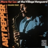 Art Pepper - More For Les - At The Village Vanguard, Volume Four '1985