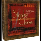 Stanley Clarke - The Complete 1970s Epic Albums Collection '2012