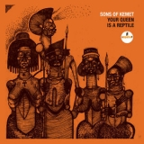 Sons Of Kemet - Your Queen Is A Reptile [Hi-Res] '2018