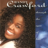 Randy Crawford - Through The Eyes Of Love '1992