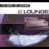 Various Artists - The Best Of Lounge - Jazz Lounge '2001