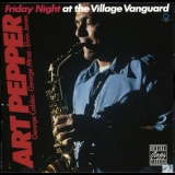 Art Pepper - Friday Night At The Village Vanguard '1980
