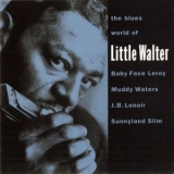 Various Artists - The Blues World Of Little Walter '1951