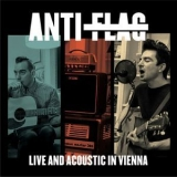 Anti-Flag - Live And Acoustic In Vienna (Live) '2016