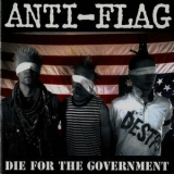 Anti-Flag - Die For The Government '1997