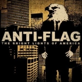 Anti-Flag - The Bright Lights Of America '2010