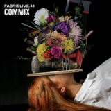 Various Artists - Fabriclive 44 (Commix) '2009
