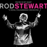 Rod Stewart - You're In My Heart Rod Stewart (with The Royal Philharmonic Orchestra) [Hi-Res] '2019