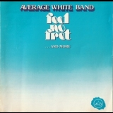 Average White Band - Feel No Fret (...And More) '1979
