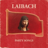 Laibach - Party Songs '2019