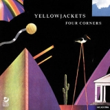 Yellowjackets - Four Corners [Hi-Res] '1987