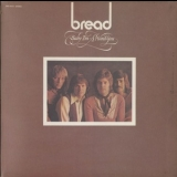 Bread - Baby I'm-A Want You '1972