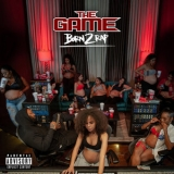 Game, The - Born 2 Rap '2019