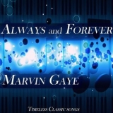 Marvin Gaye - Always And Forever '2019
