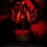 Nile - Annihilation Of The Wicked '2005
