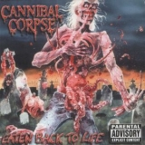 Cannibal Corpse - Eaten Back To Life (rerelease 2002) '1990