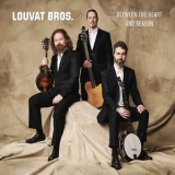 Louvat Brothers - Between The Heart And Reason [Hi-Res] '2019