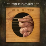 Thierry Massoubre - Behind The Strings [Hi-Res] '2017
