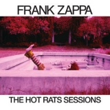 Frank Zappa - The Hot Rats Sessions 3 '2019