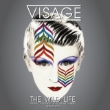 Visage - The Wild Life (The Best Of Extended Versions And Remixes) '2017