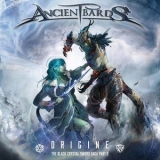 Ancient Bards - Origine (The Black Crystal Sword Saga, Pt. 2) '2019