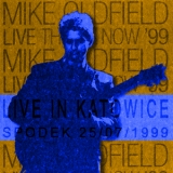 Mike Oldfield - Then & Now - 25.07.1999 Live In Katowice (2CD) '1999