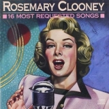 Rosemary Clooney - 16 Most Requested Songs '1989