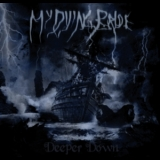 My Dying Bride - Deeper Down '2006