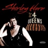 Shirley Horn - Live At The 4 Queens '2016